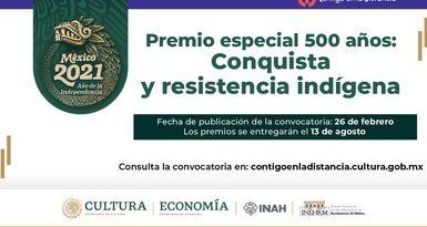 Secretaría de Cultura convoca al Premio Especial 500 Años: Conquista y Resistencia Indígena